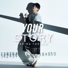 YOUR STORY / 高野洸