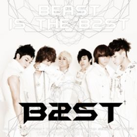 BEAST IS THE B2ST / BEAST