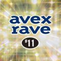 avex rave #11 D-FORCE feat. KAM