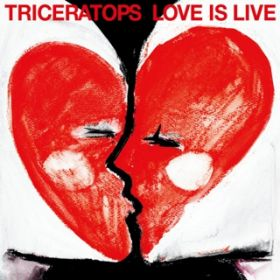 LOVE IS LIVE / TRICERATOPS