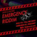 EMERGENCY RIDDIM