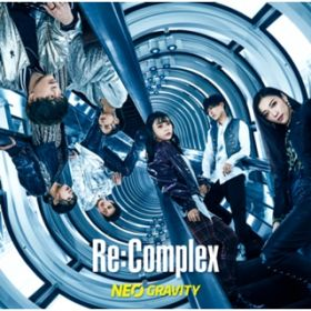 NEO GRAVITY / Re:Complex