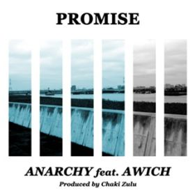 Promise (feat. Awich) / ANARCHY
