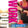 WORK OUT 60min Hits