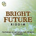 BRIGHT FUTURE RIDDIM