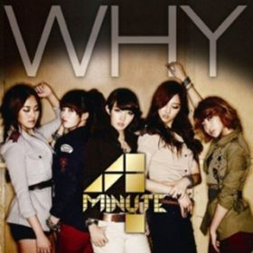 WHY / 4MINUTE