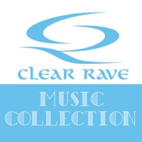 CLEARRAVE MUSIC COLLECTION / Various Artists