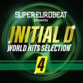 SUPER EUROBEAT presents INITIAL D WORLD HITS SELECTION 4