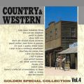 COUNTRY & WESTERN 〜GOLDEN SPECIAL COLLECTION Vol, 4〜