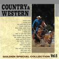 COUNTRY & WESTERN 〜GOLDEN SPECIAL COLLECTION Vol, 6〜