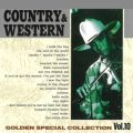 COUNTRY & WESTERN 〜GOLDEN SPECIAL COLLECTION Vol, 10〜