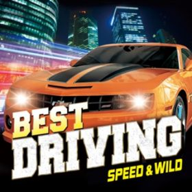 アルバム - BEST DRIVING -SPEED & WILD- / Various Artists