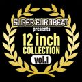 SUPER EUROBEAT presents 12inch COLLECTION VOL.1