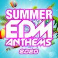 SUMMER EDM ANTHEMS 2020