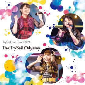 WANTED GIRL (Live at Makuhari Messe 2019.08.04) / TrySail