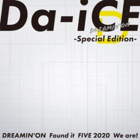 DREAMIN' ON -Special Edition- / Da-iCE