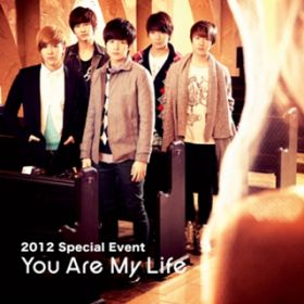 アルバム - Live-2013 Special Event -You Are My Life- / FTISLAND