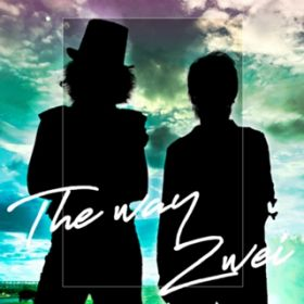 The way (off vocal) / Zwei