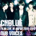 CNBLUEの曲/シングル - I'm a Loner (Live-FILM LIVE 2011-2017 -OUR VOICES-)