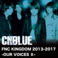 CNBLUEの曲/シングル - Opening (Live-FNC KINGDOM 2013-2017 -OUR VOICES �U-)