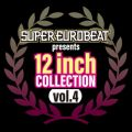 SUPER EUROBEAT presents 12 inch COLLECTION VOL.4