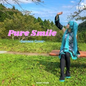 Pure Smile-Gemeos Cover- / 初音ミク
