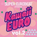 SUPER EUROBEAT presents Kawaii-EURO VOL.2