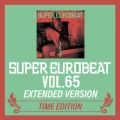 SUPER EUROBEAT VOL.65 EXTENDED VERSION TIME EDITION