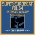SUPER EUROBEAT VOL.64 EXTENDED VERSION DELTA EDITION