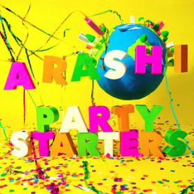 Party Starters / 嵐