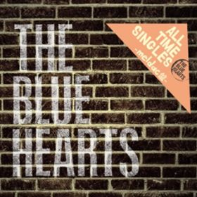 ALL TIME SINGLES  〜SUPER PREMIUM BEST〜Meldac盤 / THE BLUE HEARTS