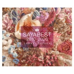 SAYABEST 2010-2020【Incomplete Edition】 / 佐咲紗花