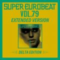 SUPER EUROBEAT VOL.79 EXTENDED VERSION DELTA EDITION