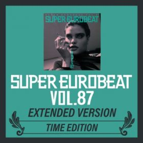 アルバム - SUPER EUROBEAT VOL.87 EXTENDED VERSION TIME EDITION / V.A.