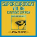 SUPER EUROBEAT VOL.85 EXTENDED VERSION DELTA EDITION