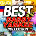 BEST feat. DADDY YANKEE COLLECTION