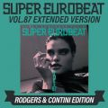 SUPER EUROBEAT VOL.87 EXTENDED VERSION RODGERS & CONTINI EDITION