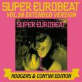 SUPER EUROBEAT VOL.88 EXTENDED VERSION RODGERS & CONTINI EDITION