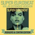 SUPER EUROBEAT VOL.89 EXTENDED VERSION RODGERS & CONTINI EDITION