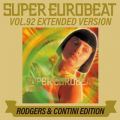 SUPER EUROBEAT VOL.92 EXTENDED VERSION RODGERS & CONTINI EDITION