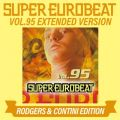 SUPER EUROBEAT VOL.95 EXTENDED VERSION RODGERS & CONTINI EDITION