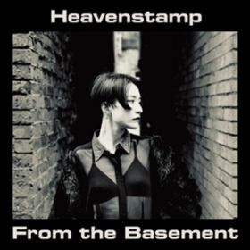 From the Basement / Heavenstamp