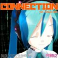 CONNECTION feat. Hatsune Miku