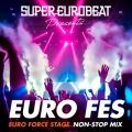 SUPER EUROBEAT presents EURO FES EURO FORCE STAGE