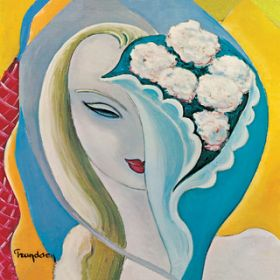 アルバム - Layla And Other Assorted Love Songs (Super Deluxe Edition) / Derek & The Dominos