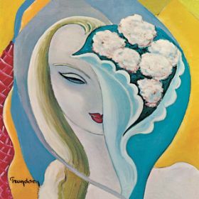I Am Yours (40th Anniversary / 2010 Remastered) / Derek & The Dominos