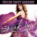 アルバム - Speak Now (Karaoke Version) / Taylor Swift