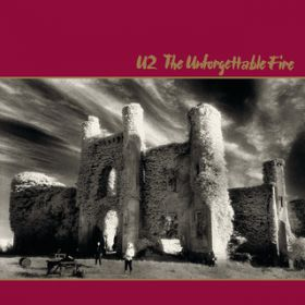 アルバム - The Unforgettable Fire (Remastered) / U2