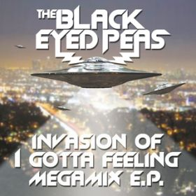 I Gotta Feeling (Printz Board vs [[[zuper blahq]]]) / The Black Eyed Peas