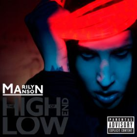 The High End of Low (International Version) / Marilyn Manson